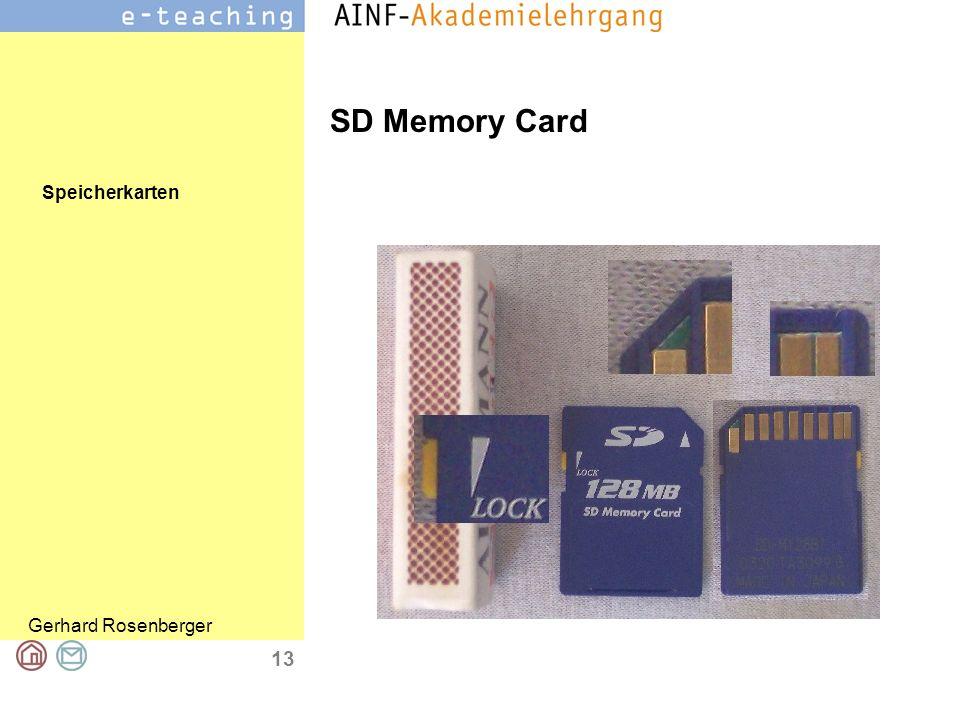Speicherkarten Gerhard Rosenberger 14 SD Memory Card Secure Digital Memory Card 32×24×2,1 mm Speicherkapazität von 8 MB, 16 MB, 32 MB, 64 MB, 128 MB, 256 MB, 512 MB oder 1 GB mit 2 GB Kapazität auf dem Markt und 4 GB bzw.