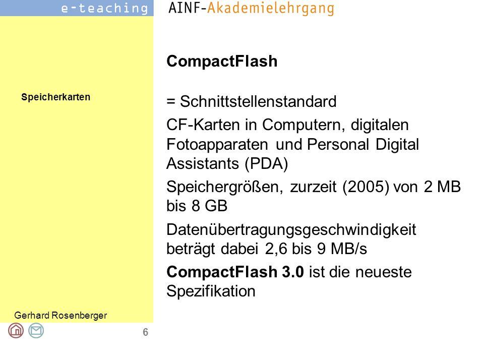 Speicherkarten Gerhard Rosenberger 6 CompactFlash = Schnittstellenstandard CF-Karten in Computern, digitalen Fotoapparaten und Personal Digital Assist