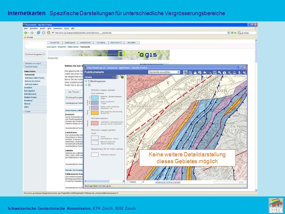 Schweizerische Geotechnische Kommission, ETH Zürich, 8092 Zürich InternetkartenSpezifische Darstellungen für unterschiedliche Vergrösserungsbereiche K