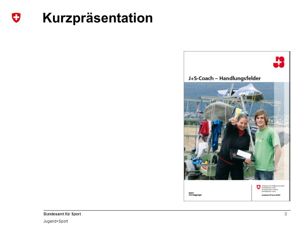 3 Bundesamt für Sport Jugend+Sport Kurzpräsentation