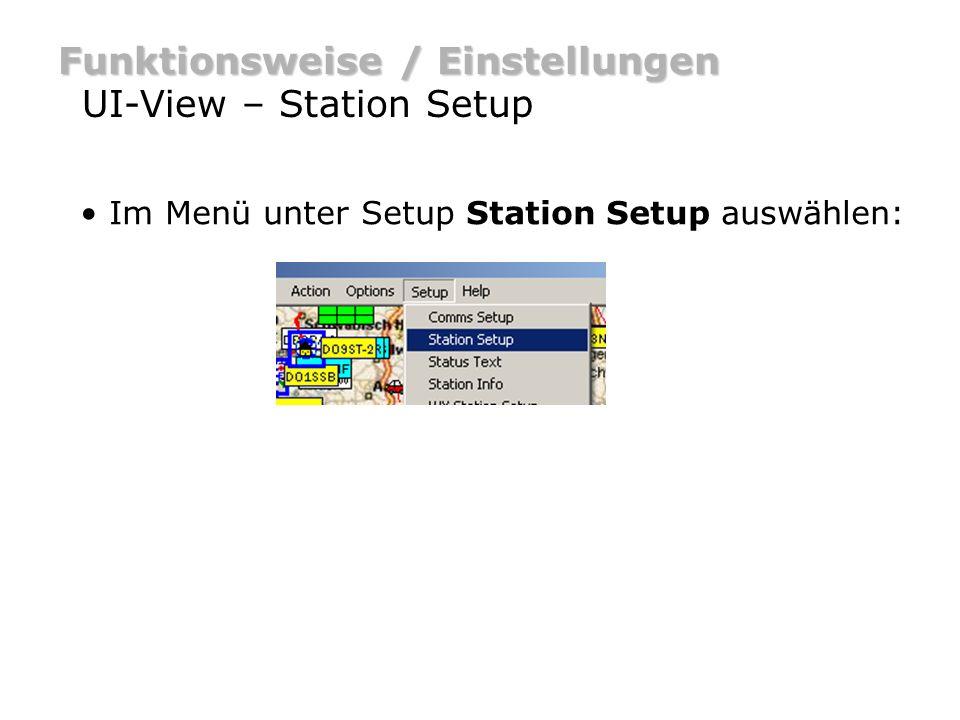 Funktionsweise / Einstellungen UI-View – Station Setup Im Menü unter Setup Station Setup auswählen: