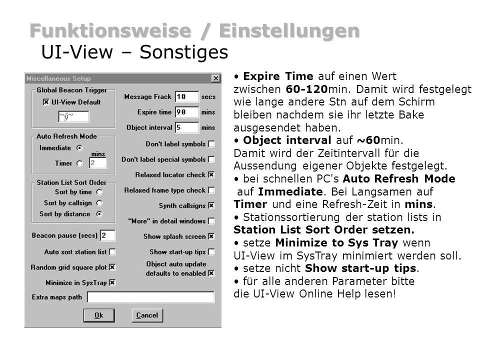 Funktionsweise / Einstellungen UI-View – Sonstiges Expire Time auf einen Wert zwischen 60-120min. Damit wird festgelegt wie lange andere Stn auf dem S