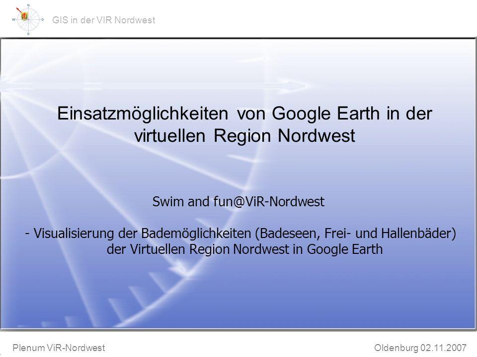 GeoWeb-Präsentation Bruchhausen-Vilsen 20.11.2002 Plenum ViR-Nordwest Oldenburg 02.11.2007 GIS in der VIR Nordwest Rückblick Datenschutz und Rechtliches Wie geht es weiter ?
