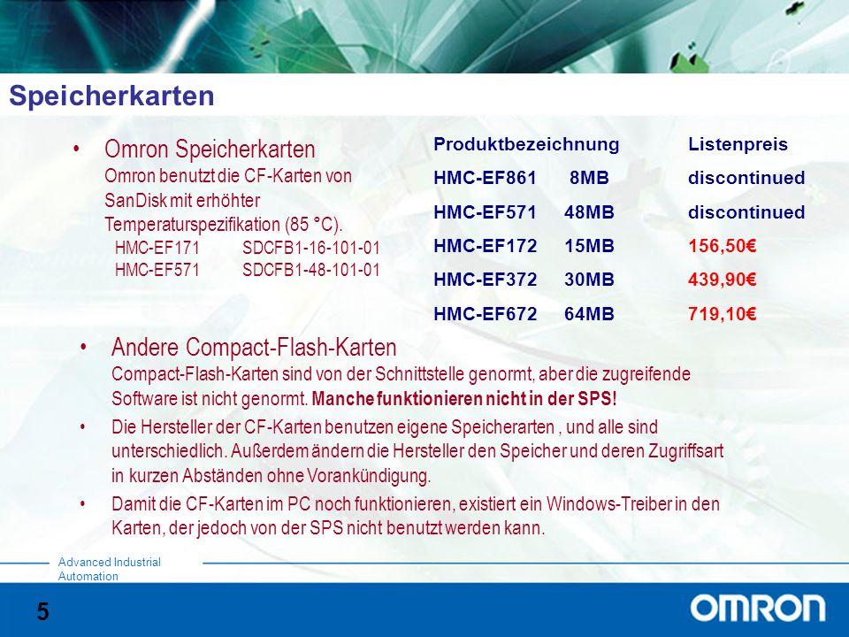 5 Advanced Industrial Automation Speicherkarten Omron Speicherkarten Omron benutzt die CF-Karten von SanDisk mit erhöhter Temperaturspezifikation (85 °C).