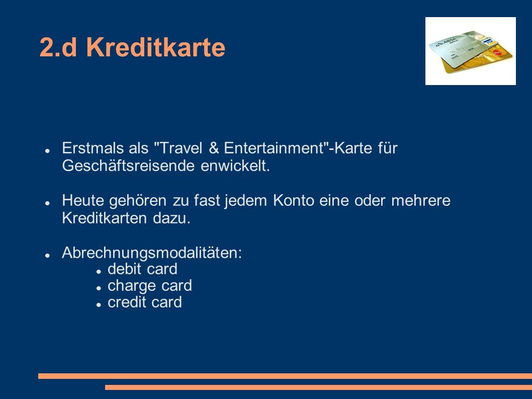 2.d Kreditkarte Erstmals als