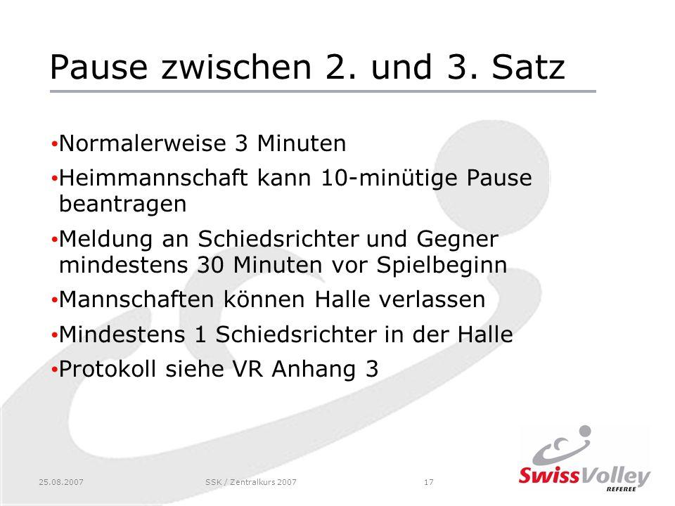 25.08.2007SSK / Zentralkurs 200717 Pause zwischen 2.