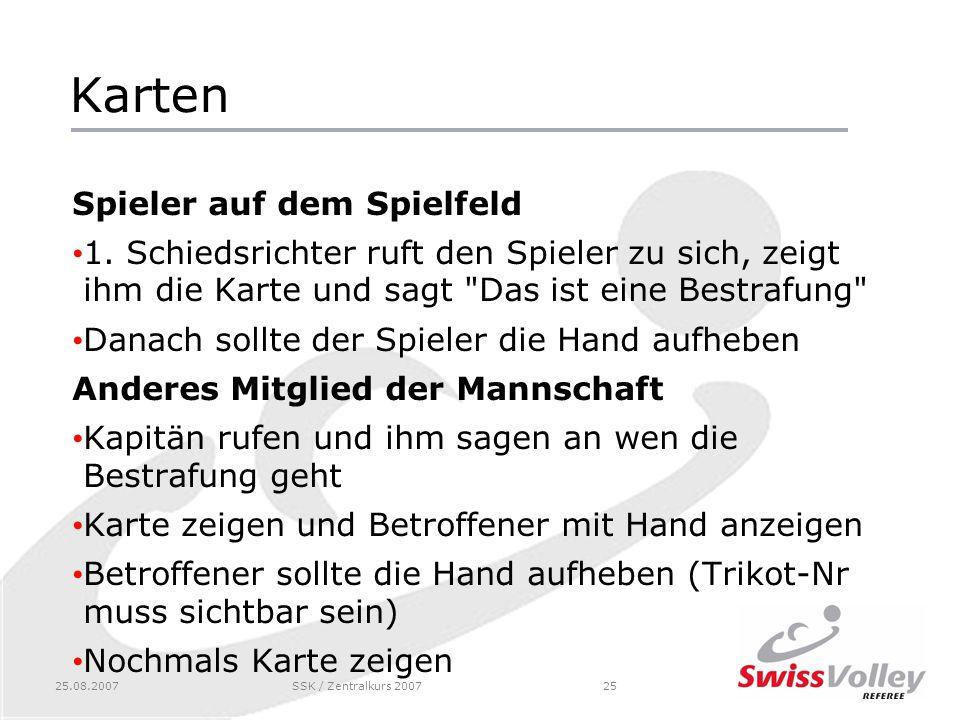 25.08.2007SSK / Zentralkurs 200725 Karten Spieler auf dem Spielfeld 1.