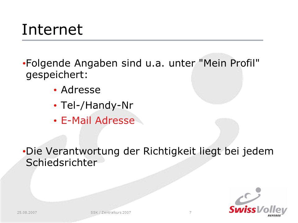 25.08.2007SSK / Zentralkurs 20077 Internet Folgende Angaben sind u.a. unter