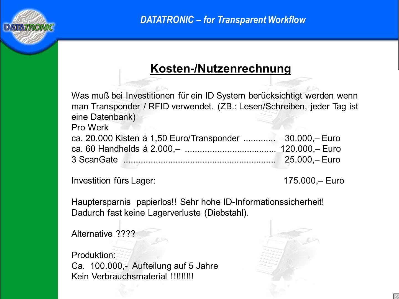 Praktisches Beispiel DATATRONIC – for Transparent Workflow Produktion: Die Boxen werden an die Arbeitsplätze angeliefert An den (ca.