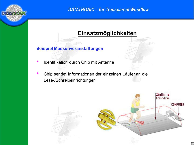 Einsatzmöglichkeiten DATATRONIC – for Transparent Workflow Beispiel Prozessoptimierung im Palettenhandel Kunststoffpalette: Reparatur- und wartungsfrei, langlebig, formbeständig, Kompatibel zu gängigen Systemen, kälte- wärme, feuchtigkeitsbeständig, reinigungsfreundlich, individuelle Kennzeichnung, umweltfreundlich, recyclingfähig 2 Transponder: größtmögliche Lesereichweite, vereinfachtes Handling – Palette immer lesbar (unabhängig von Ausrichtung der Antenne), bei Ausfall eines TAGs immer noch lesbar, Erfassung auch mit Handgerät Vorteile: keine Beschädigung durch Flurförderfahrzeuge, Einzel- und Pulkerkennung, Dauerhafte Sicherheit im Logistikprozess, nicht manipulierbar (eingebaut), flexibles Datenmanagement direkt an der Palette