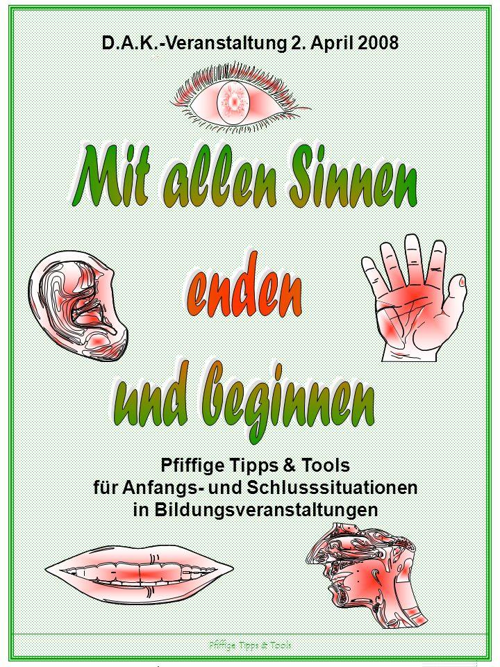 Pfiffige Tipps & Tools D.A.K.-Veranstaltung 2.
