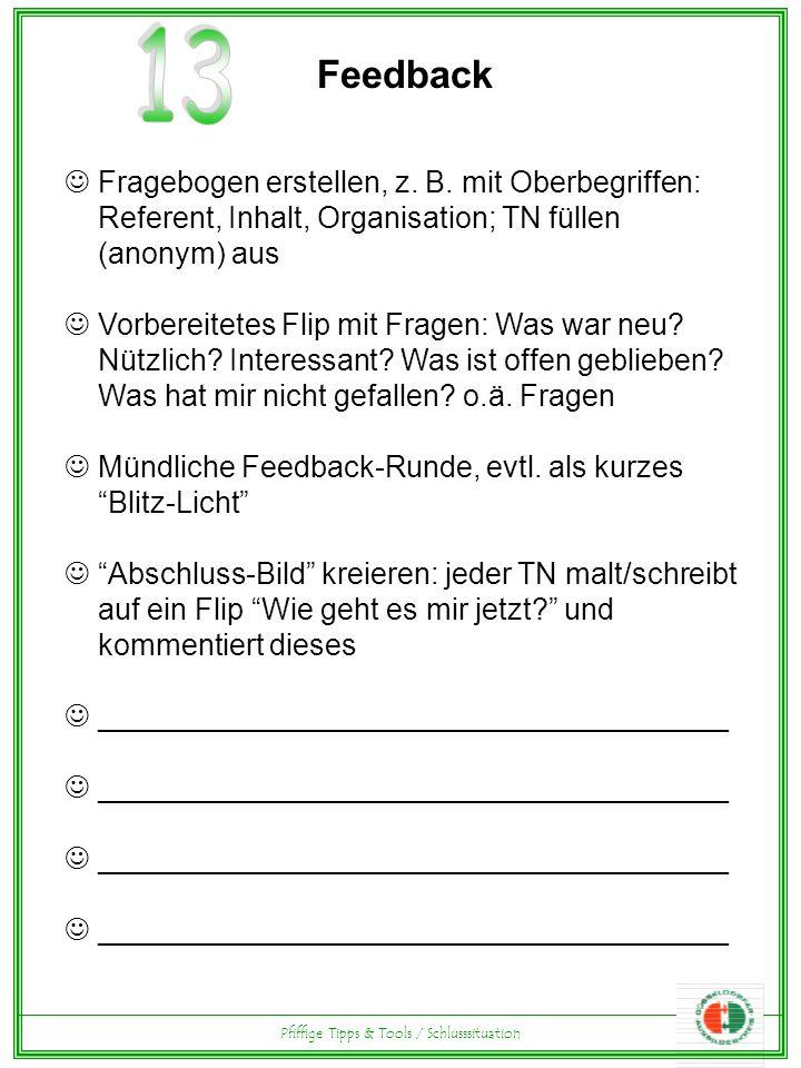 Pfiffige Tipps & Tools / Schlusssituation Feedback Fragebogen erstellen, z.