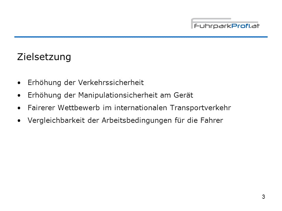 4 Geschichte / Termine 1995 (!)EU-Beschluss zur Einführung des digitalen Tacho 5.8.20041.