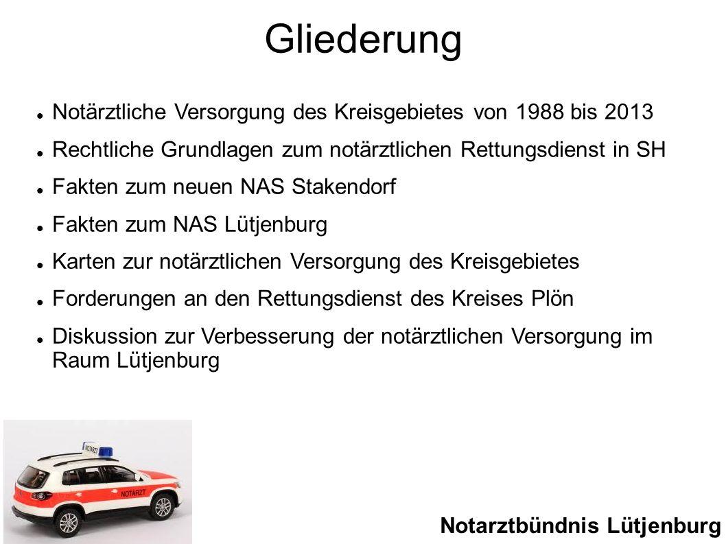 Gliederung Notärztliche Versorgung des Kreisgebietes von 1988 bis 2013 Rechtliche Grundlagen zum notärztlichen Rettungsdienst in SH Fakten zum neuen N