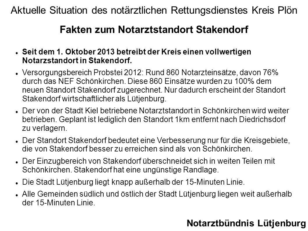 Fakten zum Notarztstandort Stakendorf Seit dem 1. Oktober 2013 betreibt der Kreis einen vollwertigen Notarzstandort in Stakendorf. Versorgungsbereich