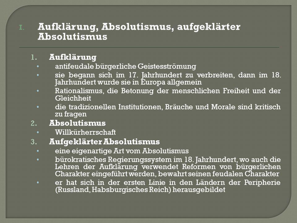 I. Aufklärung, Absolutismus, aufgeklärter Absolutismus 1.