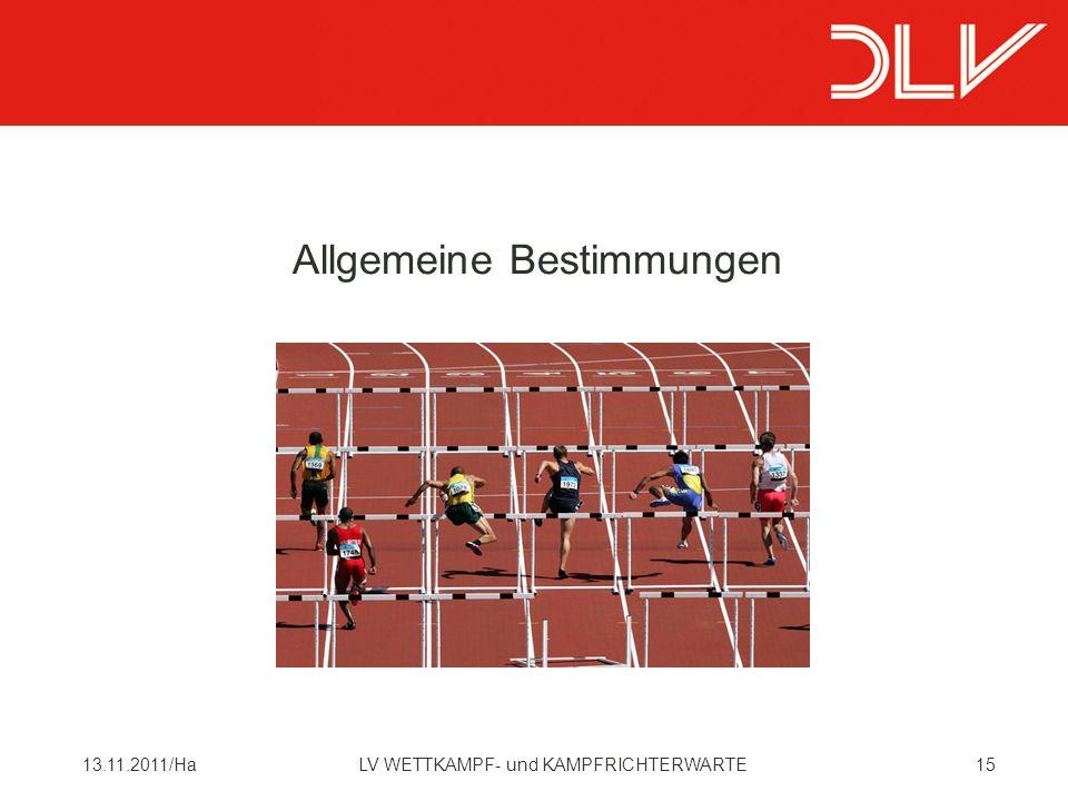 1513.11.2011/HaLV WETTKAMPF- und KAMPFRICHTERWARTE Allgemeine Bestimmungen
