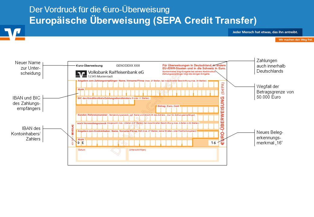 Diagramm Text / Bild BildText Diagramm Ende Diagramm Text / Bild Der Vordruck für die uro-Überweisung Europäische Überweisung (SEPA Credit Transfer) N