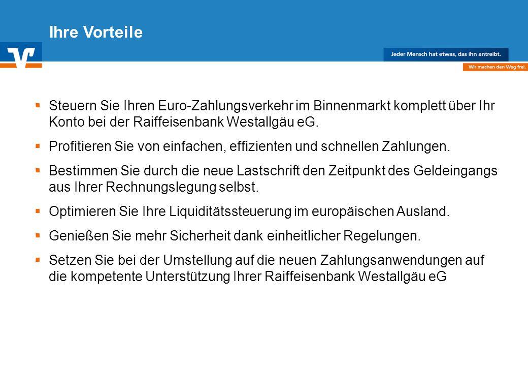 Diagramm Text / Bild BildText Diagramm Ende Diagramm Text / Bild Ihre Vorteile Steuern Sie Ihren Euro-Zahlungsverkehr im Binnenmarkt komplett über Ihr