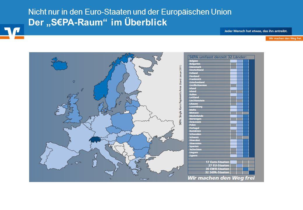 Diagramm Text / Bild BildText Diagramm Ende Diagramm Text / Bild Nicht nur in den Euro-Staaten und der Europäischen Union Der SPA-Raum im Überblick