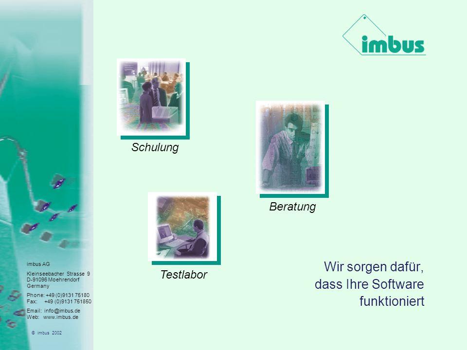 imbus AG Kleinseebacher Strasse 9 D-91096 Moehrendorf Germany Phone: +49 (0)9131 75180 Fax: +49 (0)9131 751850 Email: info@imbus.de Web: www.imbus.de