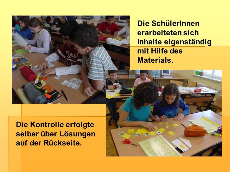Die SchülerInnen erarbeiteten sich Inhalte eigenständig mit Hilfe des Materials.