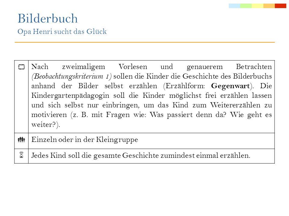 Anmerkungen: Beobachtungskriterium 2 (Morphologie): Verben werden im Deutschen in Abhängigkeit von Person, Numerus und Zeitform gebeugt (Opa Henri geht in die Bücherei.