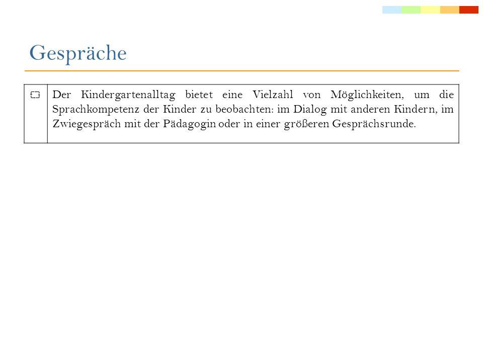 Anmerkungen: Beobachtungskriterium 9 (Syntax): Für Erzählungen über Vergangenes (das letzte Wochenende, Erlebnisse am Nachmittag) wird im gesprochenen Deutsch üblicherweise die Zeitform Perfekt verwendet.