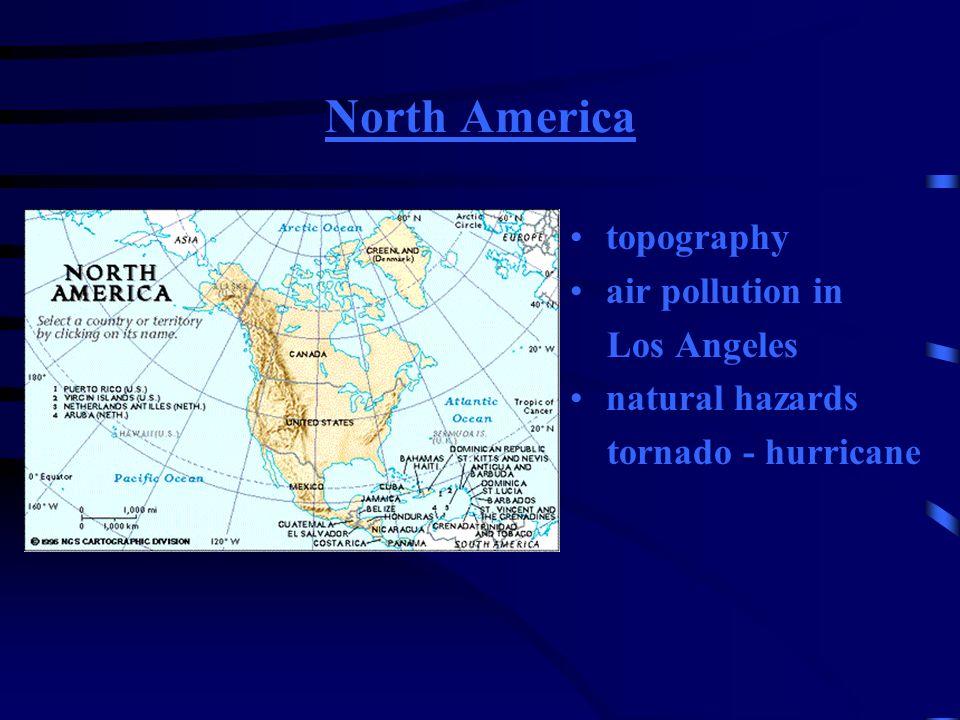 Nordamerika Topographie Luftverschmutzung am Beispiel von Los Angeles Naturkatastrophen Tornado - Hurrikan