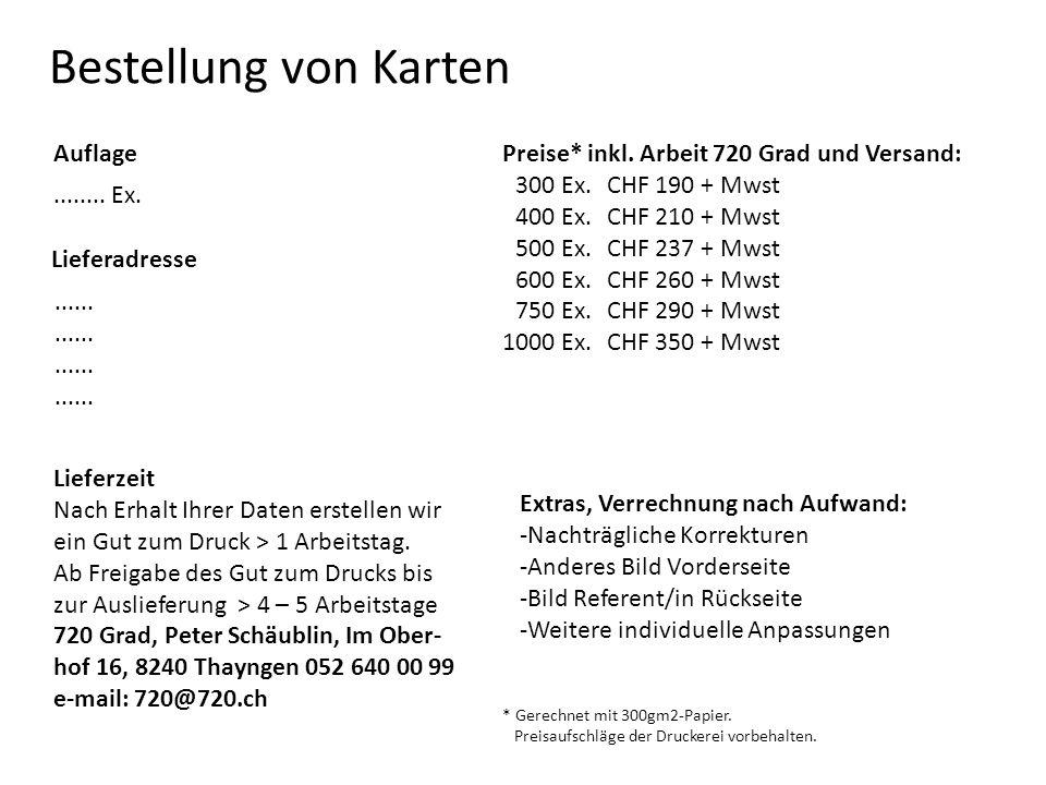 Bestellung von Karten Auflage Lieferadresse........