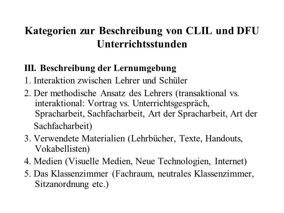 Kategorien zur Beschreibung von CLIL und DFU Unterrichtsstunden IV Einstellungen, Haltungen und Motivation 1.
