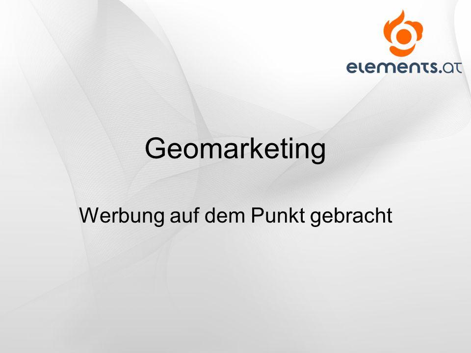 Geomarketing Werbung auf dem Punkt gebracht