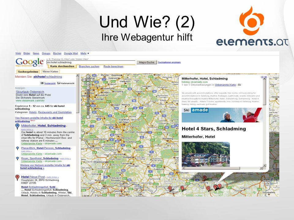 Und Wie? (2) Ihre Webagentur hilft
