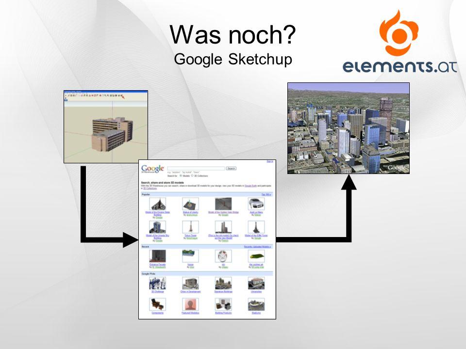 Was noch? Google Sketchup