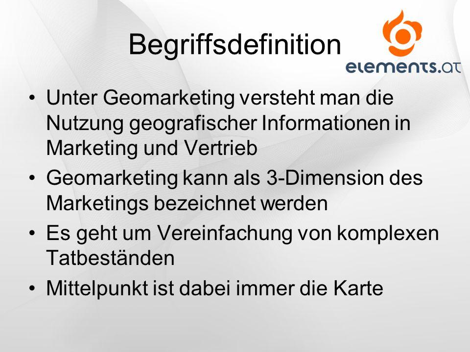 Begriffsdefinition Unter Geomarketing versteht man die Nutzung geografischer Informationen in Marketing und Vertrieb Geomarketing kann als 3-Dimension