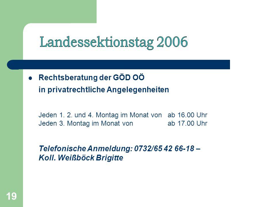 19 Rechtsberatung der GÖD OÖ in privatrechtliche Angelegenheiten Jeden 1.