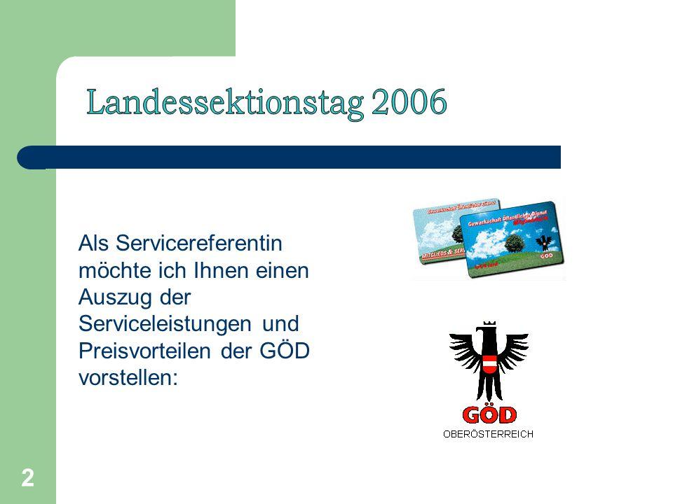 2 Als Servicereferentin möchte ich Ihnen einen Auszug der Serviceleistungen und Preisvorteilen der GÖD vorstellen: