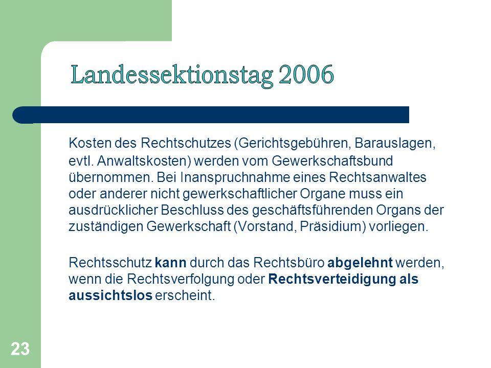 23 Kosten des Rechtschutzes (Gerichtsgebühren, Barauslagen, evtl.