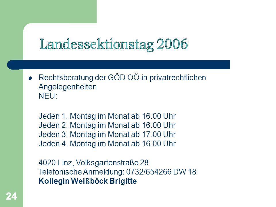 24 Rechtsberatung der GÖD OÖ in privatrechtlichen Angelegenheiten NEU: Jeden 1.