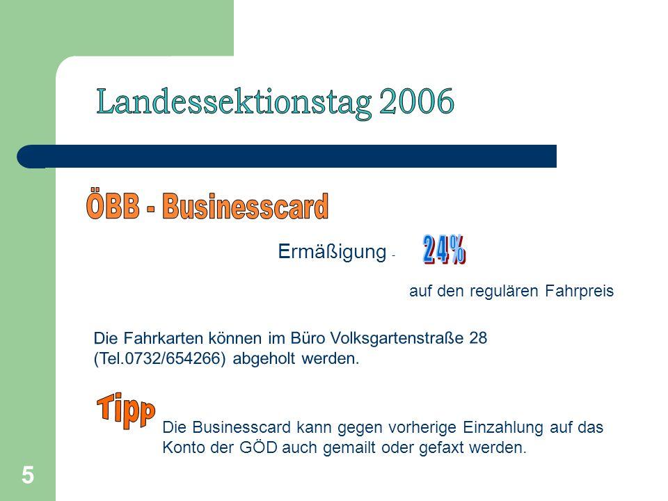 5 Ermäßigung - auf den regulären Fahrpreis Die Fahrkarten können im Büro Volksgartenstraße 28 (Tel.0732/654266) abgeholt werden.