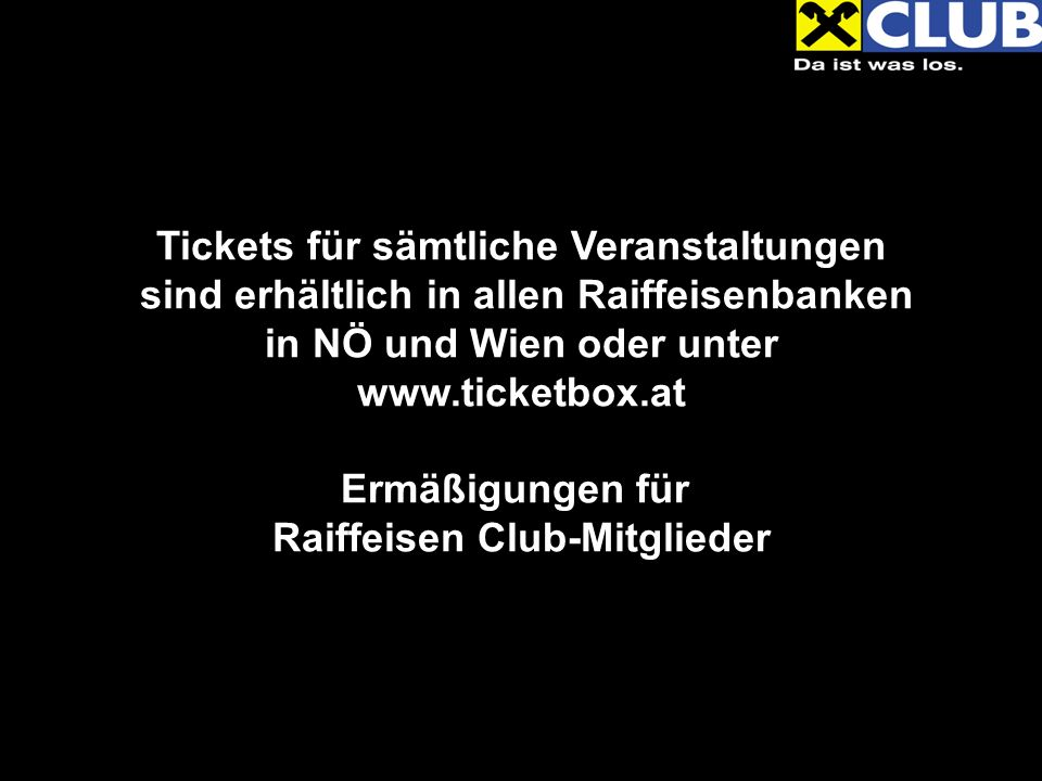 Stromae live, Passage 23.06.2010 Ermäßigung für alle Raiffeisen Club-Mitglieder.