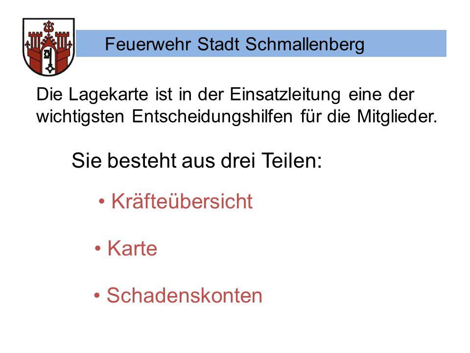 Feuerwehr Stadt Schmallenberg Die Lagekarte ist in der Einsatzleitung eine der wichtigsten Entscheidungshilfen für die Mitglieder.