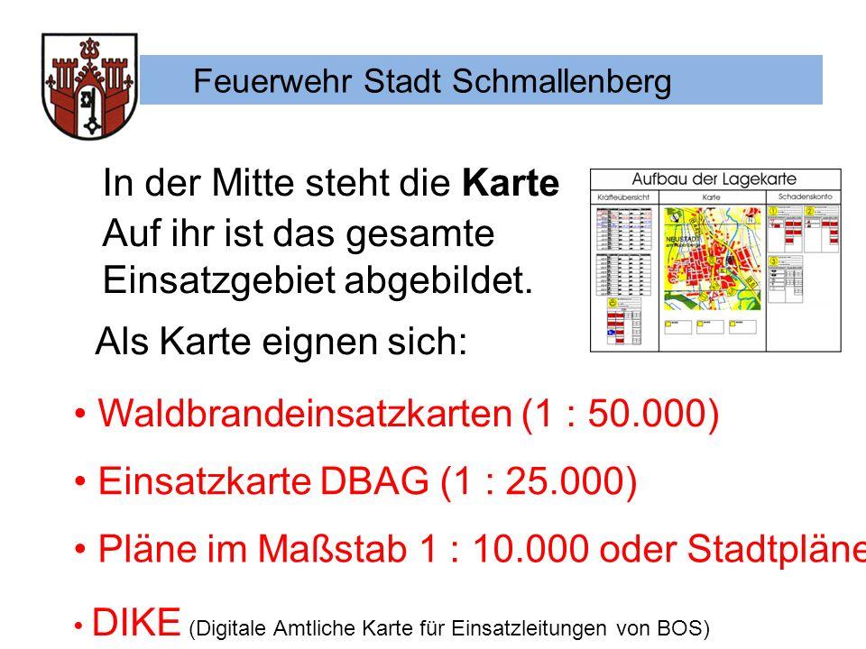 Feuerwehr Stadt Schmallenberg In der Mitte steht die Karte Auf ihr ist das gesamte Einsatzgebiet abgebildet.