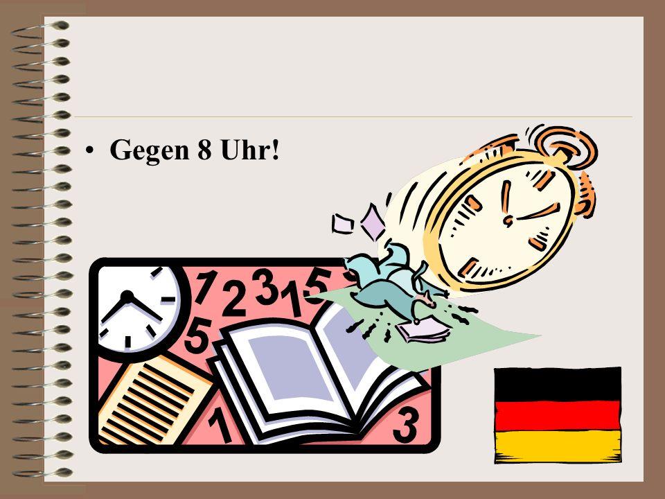Was wisst ihr schon darüber? Wann fängt ein typischer Schultag an? Gegen 8 Uhr? Gegen 9 Uhr? Gegen 10 Uhr? ?