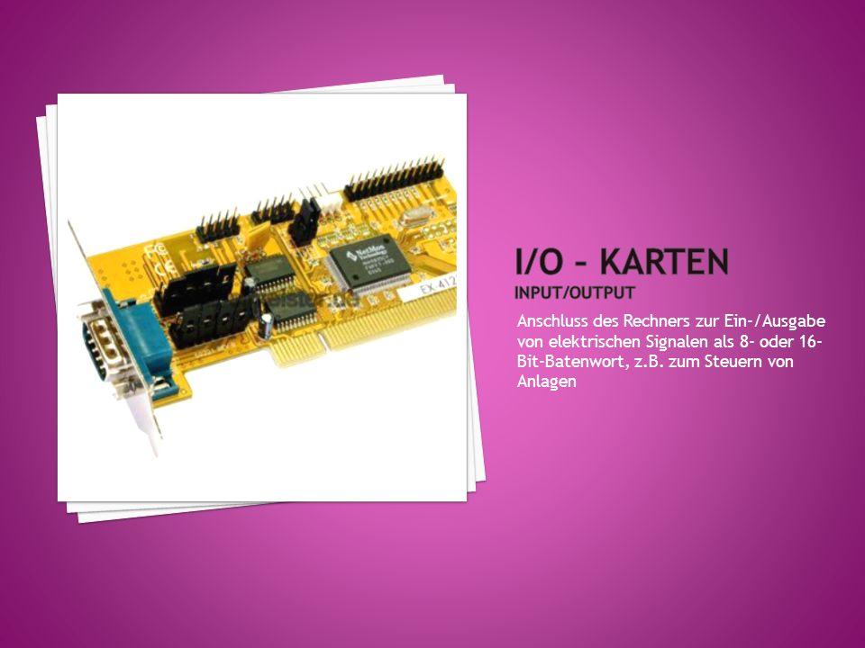 Anschluss des Rechners zum Umsetzen analoger Eingabesignale in digitale (Rechner-)Signale bzw.
