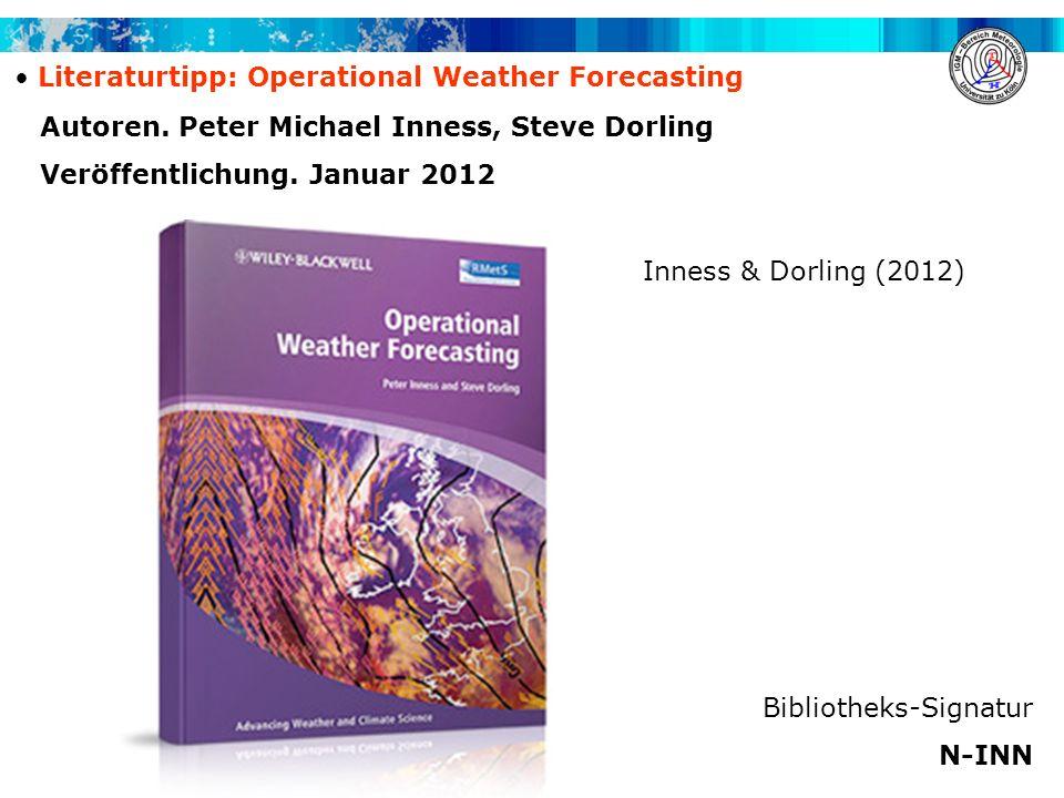 Autoren. Peter Michael Inness, Steve Dorling Veröffentlichung. Januar 2012 Bibliotheks-Signatur N-INN Inness & Dorling (2012) Literaturtipp: Operation