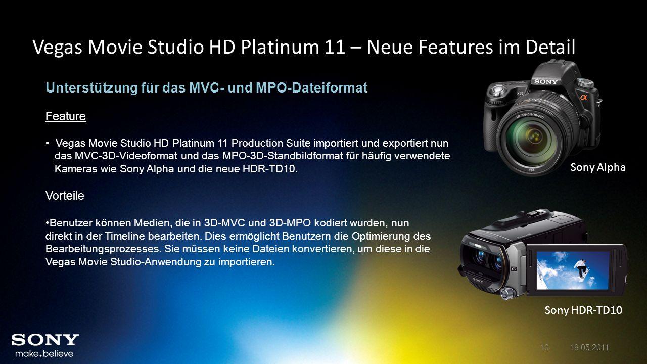 Vegas Movie Studio HD Platinum 11 – Neue Features im Detail Unterstützung für das MVC- und MPO-Dateiformat Feature Vegas Movie Studio HD Platinum 11 P