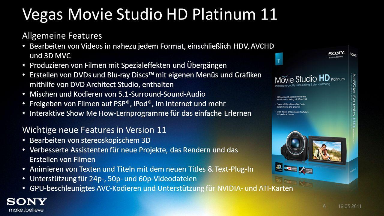 Vegas Movie Studio HD Platinum 11 Allgemeine Features Bearbeiten von Videos in nahezu jedem Format, einschließlich HDV, AVCHD und 3D MVC Produzieren v