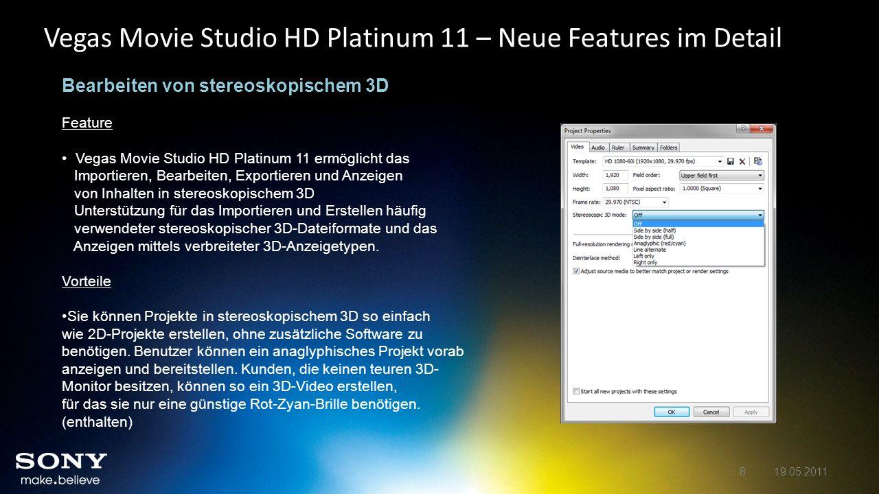 Vegas Movie Studio HD Platinum 11 – Neue Features im Detail Dialogfeld für neue Projekte Feature Die Version enthält ein neues und verbessertes Dialogfeld für neue Projekte.