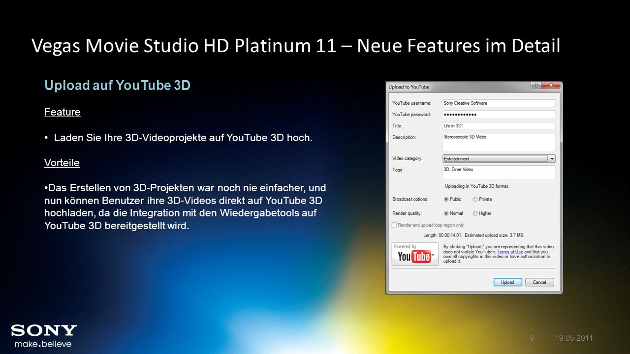 Vegas Movie Studio HD Platinum 11 – Neue Features im Detail Unterstützung für das MVC- und MPO-Dateiformat Feature Vegas Movie Studio HD Platinum 11 Production Suite importiert und exportiert nun das MVC-3D-Videoformat und das MPO-3D-Standbildformat für häufig verwendete Kameras wie Sony Alpha und die neue HDR-TD10.